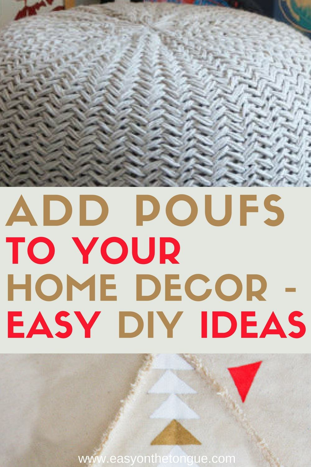 Add poufs to your home decor easy DIY Ideas 2